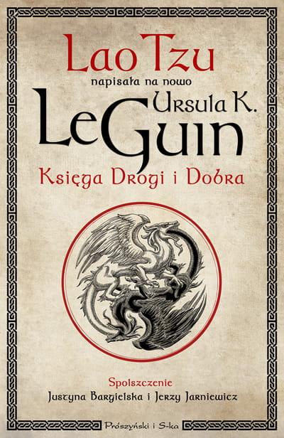 Księga Drogi i Dobra. Ursula K. Le Guin